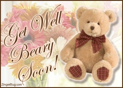 Click to get the codes for this image. Get Well Beary Soon Teddy Bear With Flowers, Get Well Soon, Teddy Bears, Popular Favorites Glitter Graphic, Comment, Meme, GIF or Greeting