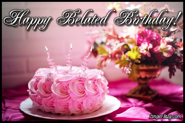 Click to get the codes for this image. Happy Belated Birthday Flower Cake, Happy Birthday, Happy Birthday, Belated Birthday Free Image, Glitter Graphic, Greeting or Meme for Facebook, Twitter or any forum or blog.