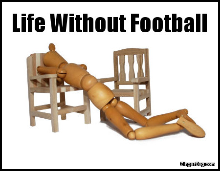 Click to get the codes for this image. This funny meme features a photo of a wooden doll face down on a chair in a pose of dispair. The caption reads: Life Without Football