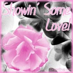 Click to get the codes for this image. Showin Love Pink Rose Glitter Graphic, Showin Some Love, Flowers Free Image, Glitter Graphic, Greeting or Meme for Facebook, Twitter or any blog.