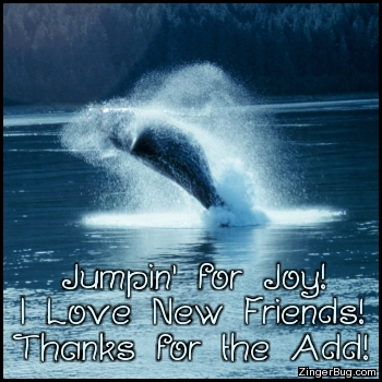 Click to get the codes for this image. Thanks For The Add Jumping Orka, Thanks For The Add, Animals  Fish Dolphins Whales Free Image, Glitter Graphic, Greeting or Meme for Facebook, Twitter or any forum or blog.