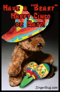 Click to get the codes for this image. Cute photo of a teddy bear wearing a sombrero and holding a pair of maracas. The comment reads: Have a Beary Happy Cinco de Mayo!