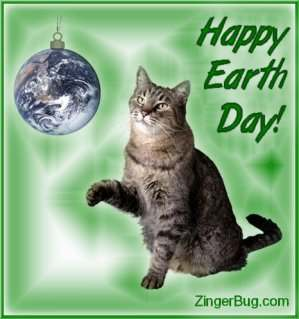Click to get the codes for this image. Cute graphic of a cat batting at a globe ornament. The comment reads Happy Earth Day!