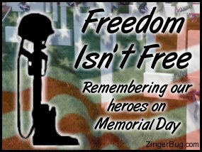 Click to get the codes for this image. Collage of an American Flag, crosses at a cemetary and a soldier's boots, rifle and helmet with the comment: Freedom Isn't Free. Remembering our heroes on Memorial Day