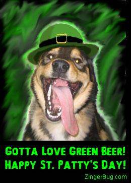 Click to get the codes for this image. This funny graphic shows a dog with its tongue hanging out wearing a green hat. The comment reads: Gotta Love Green Beer! Happy St. Patty's Day!