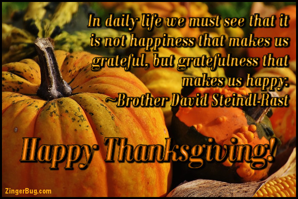 Click to get the codes for this image. Happy Thanksgiving Steindl-Rast Quote, Thanksgiving Glitter Graphic, Comment, Meme, GIF or Greeting