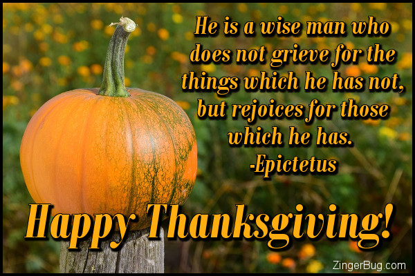 Click to get the codes for this image. Happy Thanksgiving Epictetus Quote, Thanksgiving Glitter Graphic, Comment, Meme, GIF or Greeting