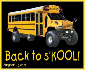 Click to get the codes for this image. Funny photo of a school bus with huge Truck tires. The comment reads: Back to s'Kool!