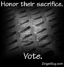 Click to get the codes for this image. Black and white photograph of headstones at a Military cemetary. The comment reads: Honor their sacrifice. Vote.