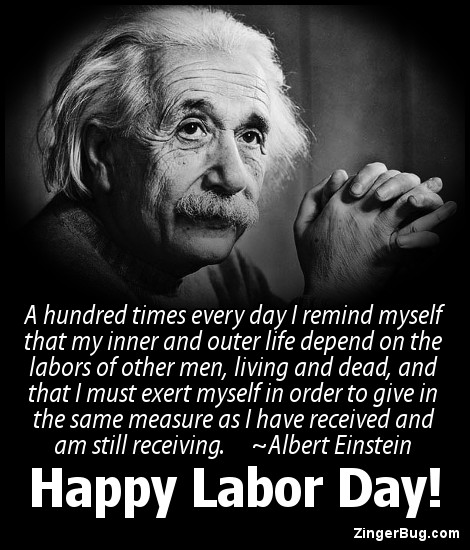 Click to get the codes for this image. Labor Day Albert Einstein Quote, Labor Day Free Image, Glitter Graphic, Greeting or Meme for Facebook, Twitter or any forum or blog.