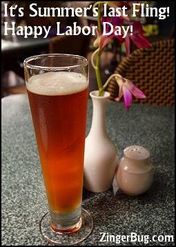 Click to get the codes for this image. This photo shows a tall glass of beer on an outdoor table with a vase and flowers. The comment reads: It's Summer's last Fling! Happy Labor Day!