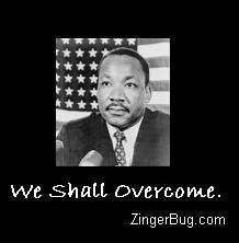 Click to get the codes for this image. Photo of Martin Luther King, Jr. in front of an American Flag. The comment reads: We shall Overcome.