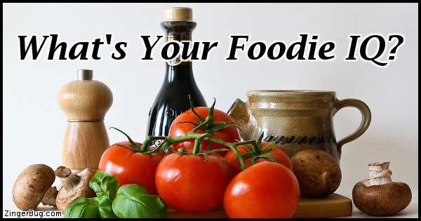 Click to take this quiz. Are you a true gourmet? Test your culinary know how with this fun quiz!