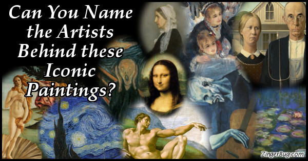 Click to take this quiz. We bet you'll recognize most of these masterpieces, but can you name the artists who painted them? Test your knowledge of art history with this fun quiz.